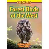 Birds :Forest Birds of the West (KidsWorld)