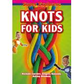 Outdoor Knots :Knots for Kids (Super Explorers)