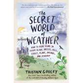 Navigation :The Secret World of Weather: How to Read Signs in Every Cloud, Breeze, Hill, Street, Plant, Animal, and Dewdrop (Natural Navigation)