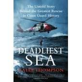 Sailing & Nautical Narratives :Deadliest Sea