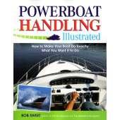 Boat Handling & Seamanship :Powerboat Handling Illustrated