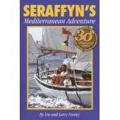 Lin & Larry Pardey Books & DVD's :Seraffyn's Mediterranean Adventure 30th Anniversary Edition