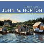 Maritime Art :John M. Horton: Mariner Artist