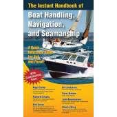 Boat Handling & Seamanship :Instant Handbook of Boat Handling, Navigation, & Seamanship