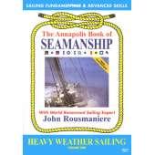 Weather Guides :Annapolis Seamanship, Vol. 2: Heavy Weather Sailing (DVD)