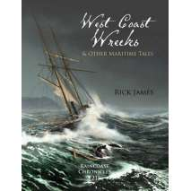 Pacific Northwest, Raincoast Chronicles 21: West Coast Wrecks and Other Maritime Tales