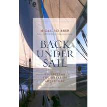 Sailing & Nautical Narratives, Back Under Sail