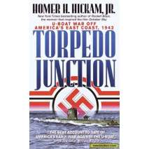 Submarines & Military Related, Torpedo Junction: U-Boat War off America's East Coast, 1942