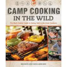 Camp Cooking, Camp Cooking in the Wild