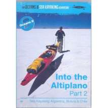 Kayaking DVD's, Into the Altiplano, Part 2: Sea Kayaking Argentina, Bolivia, Chile (DVD)