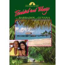 Discounted Region Specific Titles, Cruising Guide to Trinidad, Tobago plus Barbados and Guyana, 2013 edition