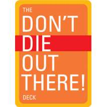 Safety & First Aid, The Don't Die Out There, Card Deck