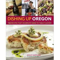 Cookbooks, Food & Drink, Dishing Up® Oregon