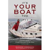 Boathandling & Seamanship, It's Your Boat Too