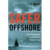 Boathandling & Seamanship, Safer Offshore: Crisis Management and Emergency Repairs at Sea