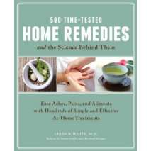 Self-Reliance & Homesteading :500 Time-Tested Home Remedies and the Science Behind Them