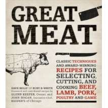 Cookbooks, Food & Drink, Great Meat: Classic Techniques and Award-Winning Recipes for Selecting, Cutting, and Cooking Beef, Lamb, Pork, Poultry and Game