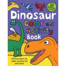 Dinosaurs & Reptiles, Dinosaur: Color and Activity Book