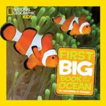 Fish, Sealife, Aquatic Creatures, National Geographic Kids: First Big Book of the Ocean