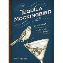 Beer, Wine & more, Tequila Mockingbird: Cocktails with a Literary Twist