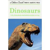 Dinosaurs & Reptiles, Dinosaurs (Golden Guide)