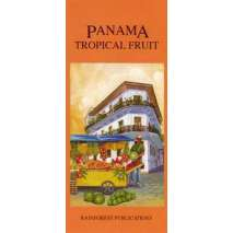 Tree, Plant & Flower Identification Guides :Panama: Tropical Fruit (Folding Pocket Guide)