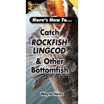 Fishing, Here's How To: Catch Rockfish, Lingcod and Other Bottomfish (Pocket Guide)