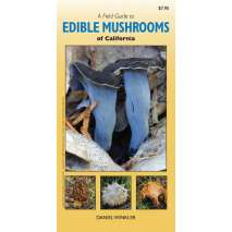 Mushroom Identification Guides, A Field Guide to Edible Mushrooms of California (Folding Pocket Guide)