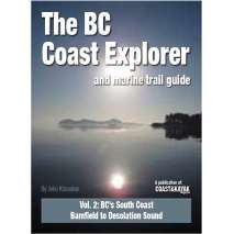 Kayaks, Canoes, Small Craft, BC Coast Explorer and Marine Trail Guide, Vol. 2