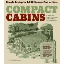 Self-Reliance & Homesteading :Compact Cabins: Simple Living in 1000 Square Feet or Less