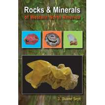 Pacific Northwest, Rocks & Minerals of Western North America