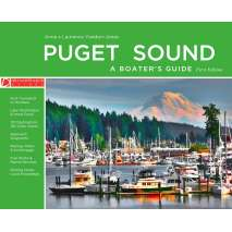 Pacific Northwest Travel & Recreation, Puget Sound - A Boater's Guide: First Edition