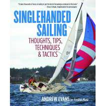 Boathandling & Seamanship :Singlehanded Sailing: Thoughts, Tips, Techniques & Tactics
