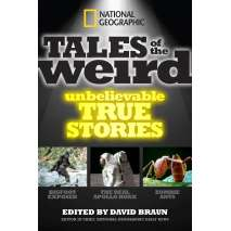 Pop Culture & Humor :National Geographic Tales of the Weird: Unbelievable True Stories