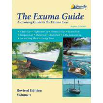 The Caribbean, The Exuma Guide, Revised Edition - Volume 3