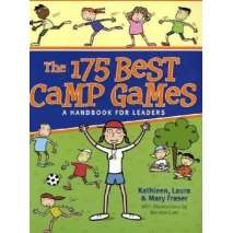 Children's Outdoors, The 175 Best Camp Games: A Handbook for Leaders