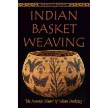 Native American Related :Indian Basket Weaving