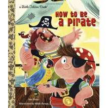 Young Readers, How to be a Pirate
