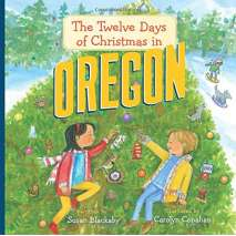Holidays, The Twelve Days of Christmas in Oregon