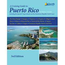 The Caribbean, Cruising Guide to Puerto Rico, 3rd Edition