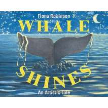 Fish, Sealife, Aquatic Creatures, Whale Shines: An Artistic Tale
