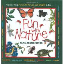 Children's Outdoors, Fun With Nature: Take Along Guide