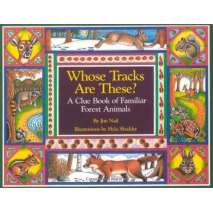 Children's Outdoors, Whose Tracks Are These? A Clue Book of Familiar Forest Animals