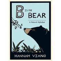 Animals, B is for Bear: A Natural Alphabet