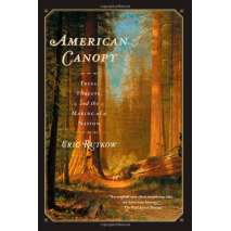 Natural History, American Canopy: Trees, Forests, and the Making of a Nation