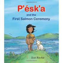 Native American Related :P'ésk'a and the First Salmon Ceremony