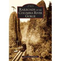 Pacific Northwest, Railroads of the Columbia River Gorge