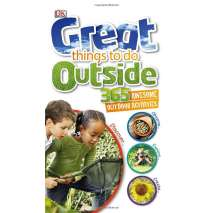 Children's Outdoors, Great Things to Do Outside