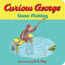 Board Books, Curious George Goes Fishing