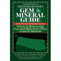 Rockhounding, Northwest Treasure Hunter's Gem and Mineral Guide: Where and How to Dig, Pan and Mine Your Own Gems and Minerals 6th Ed.